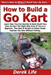 How to Build a Go Kart: Learn How You...