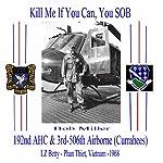 Kill Me If You Can, You SOB | Bob Miller