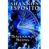 Sahara's Song (DNA Series Book 1) ~ Shannon Esposito