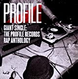 Various Artists Giant Single: Profile Records Rap Anthology