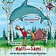 Matti und Sami und die drei gr��ten Fehler des Universums: Sprecher: Martin Baltscheit. 2 CDs. Laufzeit ca. 2 Std. 20 Min.