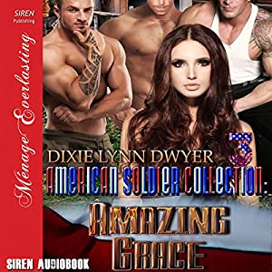 The American Soldier Collection 3: Amazing Grace Audiobook