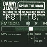 Danny J Lewis Spend the night