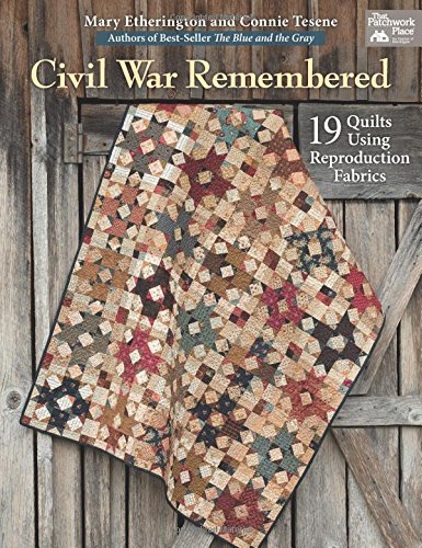 Buy Bargain Civil War Remembered: 19 Quilts Using Reproduction Fabrics