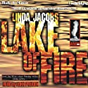 Lake of Fire: The Yellowstone Series, Book 3 (       UNABRIDGED) by Linda Jacobs Narrated by John Pruden