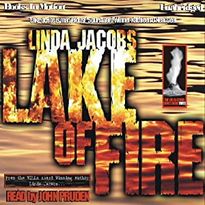 Lake of Fire: The Yellowstone Series, Book 3 | [Linda Jacobs]