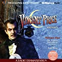 Vincent Price Presents, Volume One: Four Radio Dramatizations Radio/TV Program by M. J. Elliott Narrated by Jerry Robbins,  The Colonial Radio Players