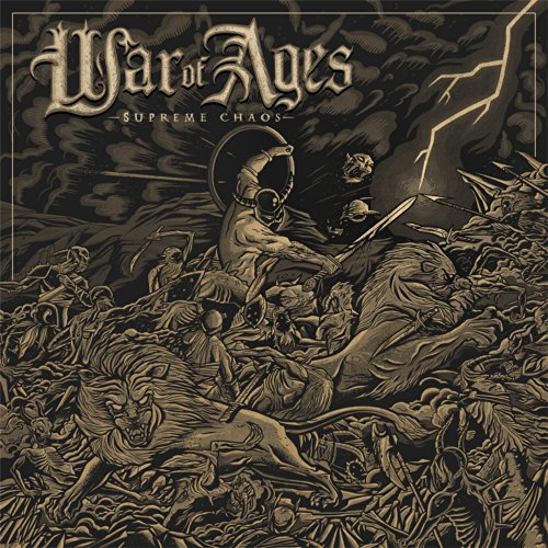 War of Ages - Supreme Chaos - Zortam Music