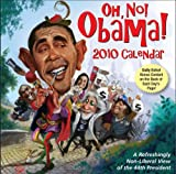 Oh, No! Obama: 2010 Day-to-Day Calendar