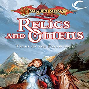 Relics and Omens: Tales of the Fifth Age | [Margaret Weis (editor), Tracy Hickman (editor)]
