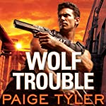 Wolf Trouble: SWAT Series #2 | Paige Tyler