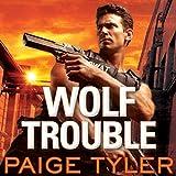 Wolf Trouble: SWAT Series #2