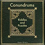Conundrums, Riddles and Puzzles | Dean Rivers