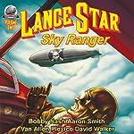 Lance Star: Sky Ranger, Volume 2 | Bobby Nash,David Walker,Van Allen Plexico
