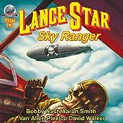 Lance Star: Sky Ranger, Volume 2 | Bobby Nash, David Walker, Van Allen Plexico