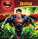 img - for Man of Steel: The Fate of Krypton book / textbook / text book