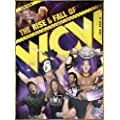 WWE - The Rise & Fall of WCW [DVD]