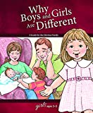 Why Boys and Girls are Different: For Girls Ages 3-5 - Learning About Sex (Learning about Sex (Hardcover))
