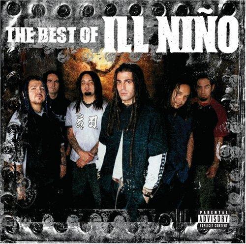 Best of: ILL NINO by ILL NINO (2006-09-26)