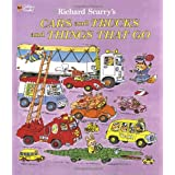 Richard Scarry's Cars and Trucks and Things That Go ~ Richard Scarry
