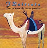 Come Un Cammello in Una Gronda By Franco Battiato (2008-05-26)