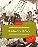 The Slave Trade (History Files)