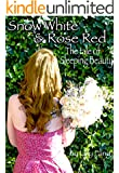 Snow White and Rose Red: The Tale of Sleeping Beauty: Young Briar Rose and Maleficent (Fairy Tales Retold Book 2)