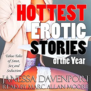 Hottest Erotic Stories of the Year Audiobook