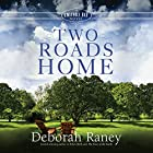 Two Roads Home: A Chicory Inn Novel, Book 2 Hörbuch von Deborah Raney Gesprochen von: Suzie Althens