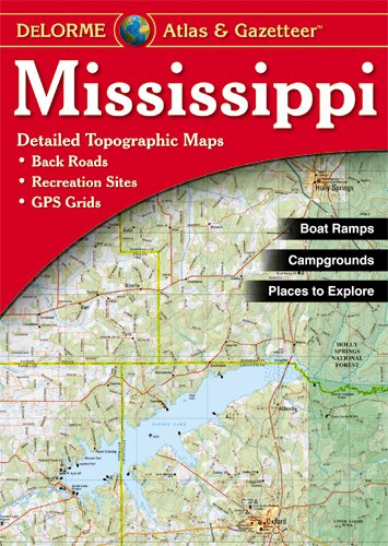 Mississippi Atlas  Gazetteer089942032X