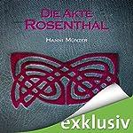 Die Akte Rosenthal (Seelenfischer-Tetralogie 3) | Hanni Münzer