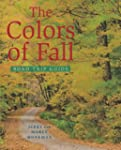 Colors Of Fall Road Trip Guide, The
