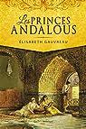 Les Princes andalous par Gauvreau
