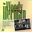 The Woody Herman Shows 1944-46