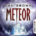 Meteor Hörbuch von Dan Brown Gesprochen von: Anne Moll