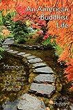 "Charles Prebish, ""An American Buddhist Life: Memoirs of a Modern Dharma Pioneer"" (Sumeru Press, 2011)"