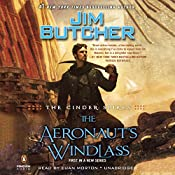 The Aeronaut's Windlass: The Cinder Spires, Book 1 | [Jim Butcher]