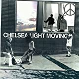 Chelsea Light Moving Chelsea Light Moving