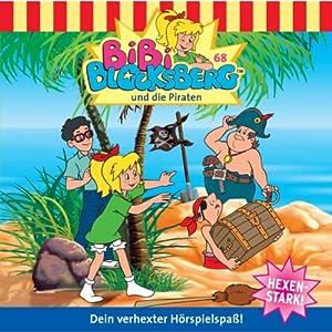 Bibi und die Piraten (Bibi Blocksberg 68) Hörspiel