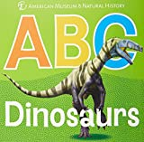 img - for ABC Dinosaurs (AMNH ABC Board Books) book / textbook / text book