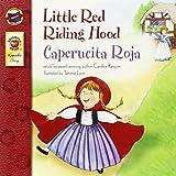 Little Red Riding Hood/Caperucita Roja (Keepsake Stories - Dual Language)