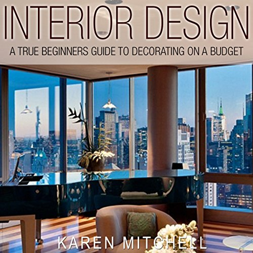 Interior Design The Best Beginners Guide For Newbies