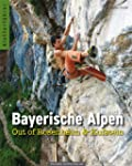 Bayerische Alpen Band 2: Out of Rosen...