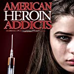 American Heroin Addicts | J. Michael Long