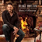 Blake Shelton - Cheers, it's Christmas CD