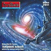 Tanedrars Ankunft (Perry Rhodan 2641)   Michael Marcus Thurner