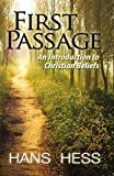 img - for First Passage: An Introduction To Christian Beliefs book / textbook / text book