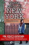 Tutta colpa di New York