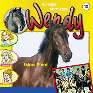 Esters Pferd (Wendy 10) Hörspiel