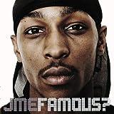 JME Famous?